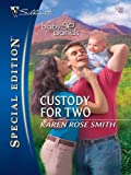 Custody for Two (Silhouette Special Edition)