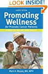 PROMOTING WELLNESS for prostate cance...