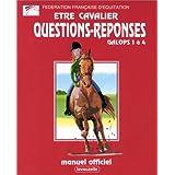 Galops 1 � 4, manuel de questions/r�ponsespar F�d�ration fran�aise...
