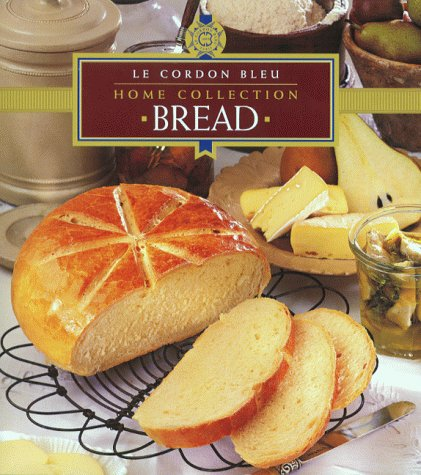 Bread (Le Cordon Bleu Home Collection)