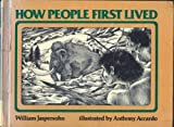 How People First Lived (0531100316) by Jaspersohn, William