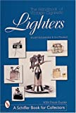 The Handbook of Vintage Cigarette Lighters (Schiffer Book for Collectors)