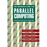 Introduction to Parallel Computing: Design and Analysis of Parallel Algorithms