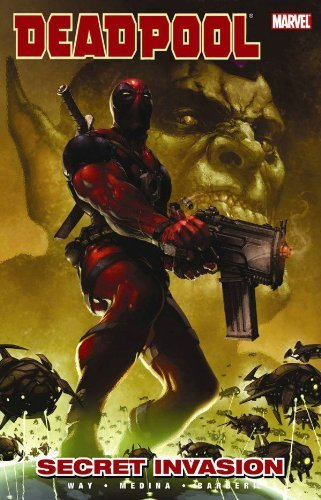 Deadpool Volume 1: Secret Invasion TPB: Secret Invasion v. 1 (Graphic Novel Pb) by Paco Medina (Artist), Daniel Way (17-Jun-2009) Paperback (Marvel Secret Invasion Tpb compare prices)