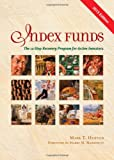 Index Funds: The 12-Step Recovery Program for Active Investors (2013)