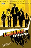 The Losers: Trifecta (1401204899) by Andy Diggle