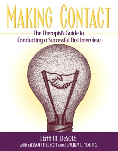 Making Contact: The Therapist's Guide to Conducting a...
