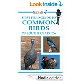 Sasol First Field Guide to Common Birds of Southern Africa (Field Guides)