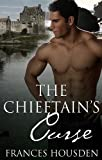 The Chieftains Curse (Chieftain Series Book 1)