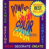 Power Color Volume 3. How to Balance and Change Your Life with Color (Your ColorScope Color Personality) ~ Hollye Davidson