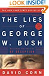 The Lies of George W. Bush: Mastering...
