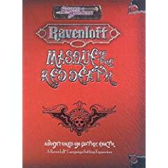 Masque of the Red Death (d20 3.5 Fantasy Roleplaying, Ravenloft Campaign) by Jackie Cassada and Nicky Rea
