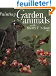 Painting Garden Animals With Sherry C...