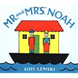 Mr. and Mrs. Noah (Lois Lenski Books)