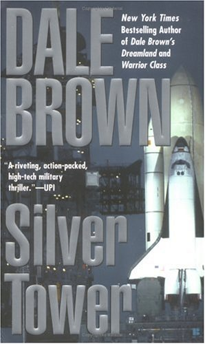 Silver Tower, Dale  Brown