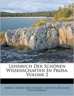 Lehrbuch Der Sch 246 Nen Wissenschaften In Prosa Volume 2