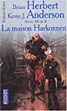 La Maison Harkonnen, tome 2 : Avant Dune