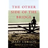 The Other Side of the Bridgeby Mary Lawson