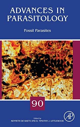 Fossil Parasites, Volume 90 (Advances in Parasitology)