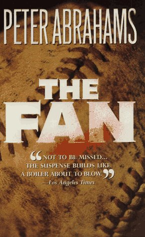 The Fan, Peter Abrahams