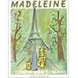 Madeleine (French Edition) (0320066940) by Ludwig Bemelmans