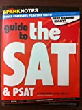 SparkNotes Guide to the new SAT & PSAT (SparkNotes Test Prep) (SparkNotes Test Prep)