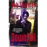 Downfall: A Cal Leandros Novel ~ Rob Thurman