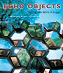 Echo Objects: The Cognitive Work of I...