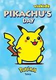 Pokemon Tales: Pikachu's Day (1421509318) by Aoki, Toshinao