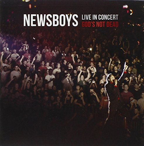 Newsboys - Live In Concert: God