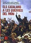 Els catalans a les guerres del m�n (S...