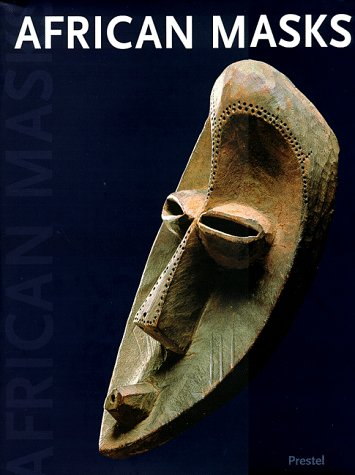 African Masks: The Barbier-Mueller Collection (African, Asian & Oceanic Art)