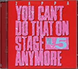 Vol. 5-You Can't Do That on Stage Anymore