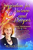 Inspiration for Survive and Prosper: Personal Transformation Out of Crisis