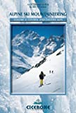 echange, troc Bill O'Connor - Alpine Ski Mountaineering: Central and Eastern Alps: Eastern Alps v. 2 (Cicerone Winter and Ski Mountaineering)