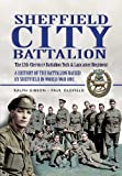 Sheffield Pals: The 12th (Service) Battalion York and Lancaster Regiment
