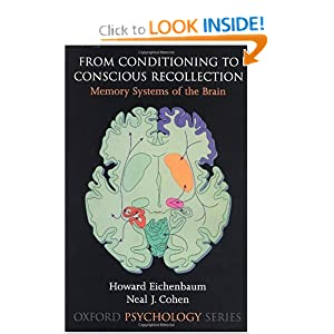 Amazon.com: From Conditioning to Conscious Recollection: Memory ...