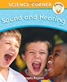 Sound and Hearing (Popcorn: Science Corner) (0750264403) by Royston, Angela