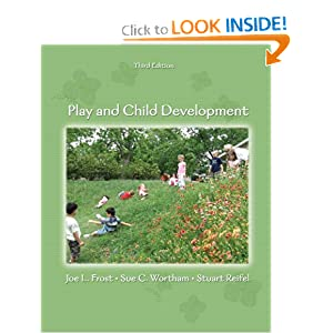 Play and Child Development  by Joe L. Frost