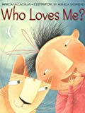 img - for Who Loves Me? book / textbook / text book