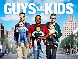 Guys With Kids Season 1 [HD]