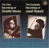 Ginette Neveu: The First Recordings/ Josef Hassid: The Complete Recordings