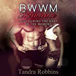Lust During the Heat of the Moment   Tandra Robbins