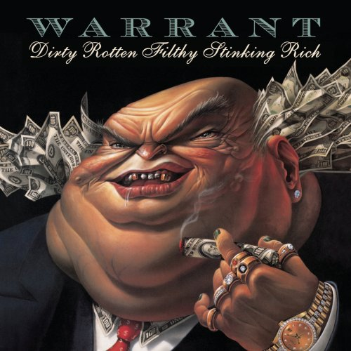 Original album cover of Dirty Rotten Filthy Stinking Rich by Warrant