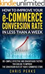 HOW TO IMPROVE YOUR e-COMMERCE CONVER...
