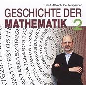 Geschichte der Mathematik 2 | Albrecht Beutelspacher