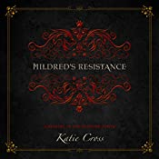 Mildred's Resistance: The Network Series | Katie Cross