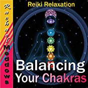 Balancing Your Chakras Hypnosis: Reiki Relaxation, Free Your Chi, Guided Meditation Hypnosis & Subliminal | [Rachael Meddows]