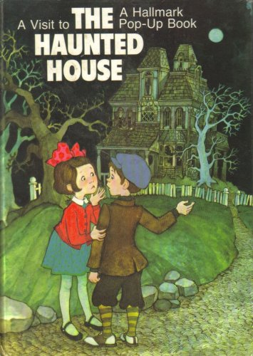 A Visit to the Haunted House - (A Hallmark Pop-Up Book) PDF