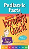Pediatric Facts Made Incredibly Quick!, 2e